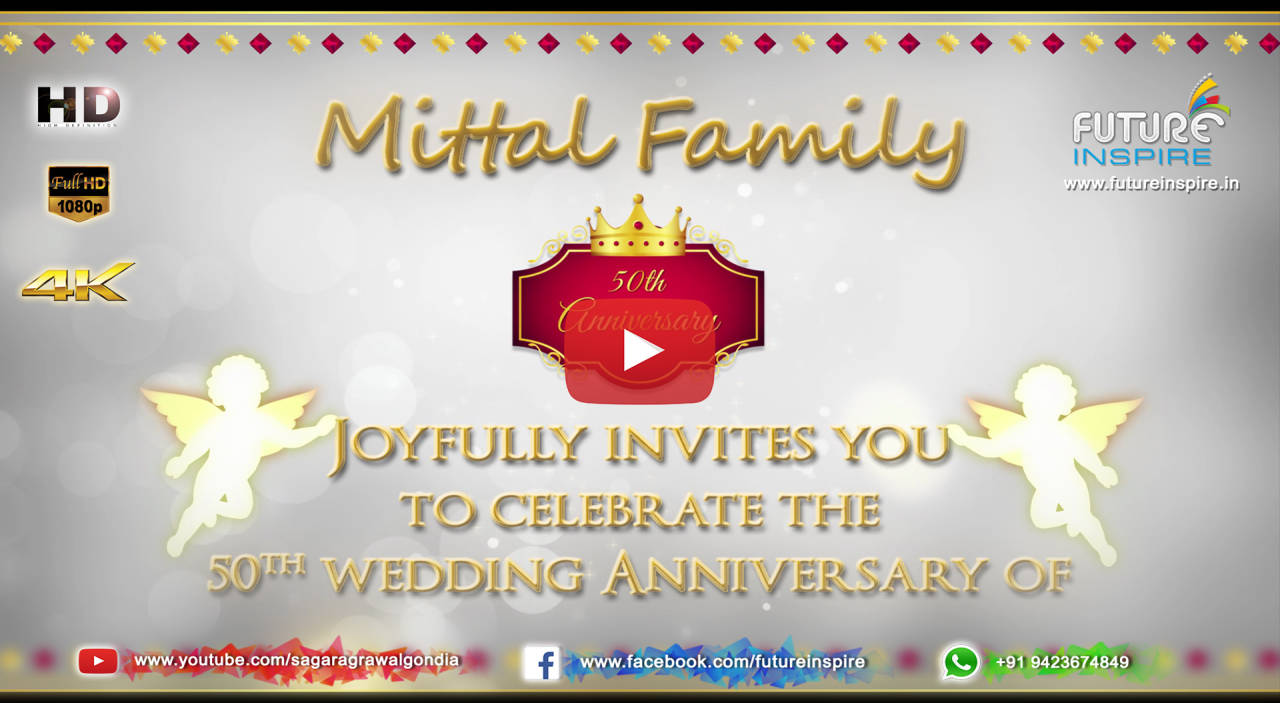 Future inspire commercial and promotional video advertisement 50th wedding anniversary om prakash mittal kiran rani premium invitation video shagun 4100 upto 2 mins stopboris Choice Image