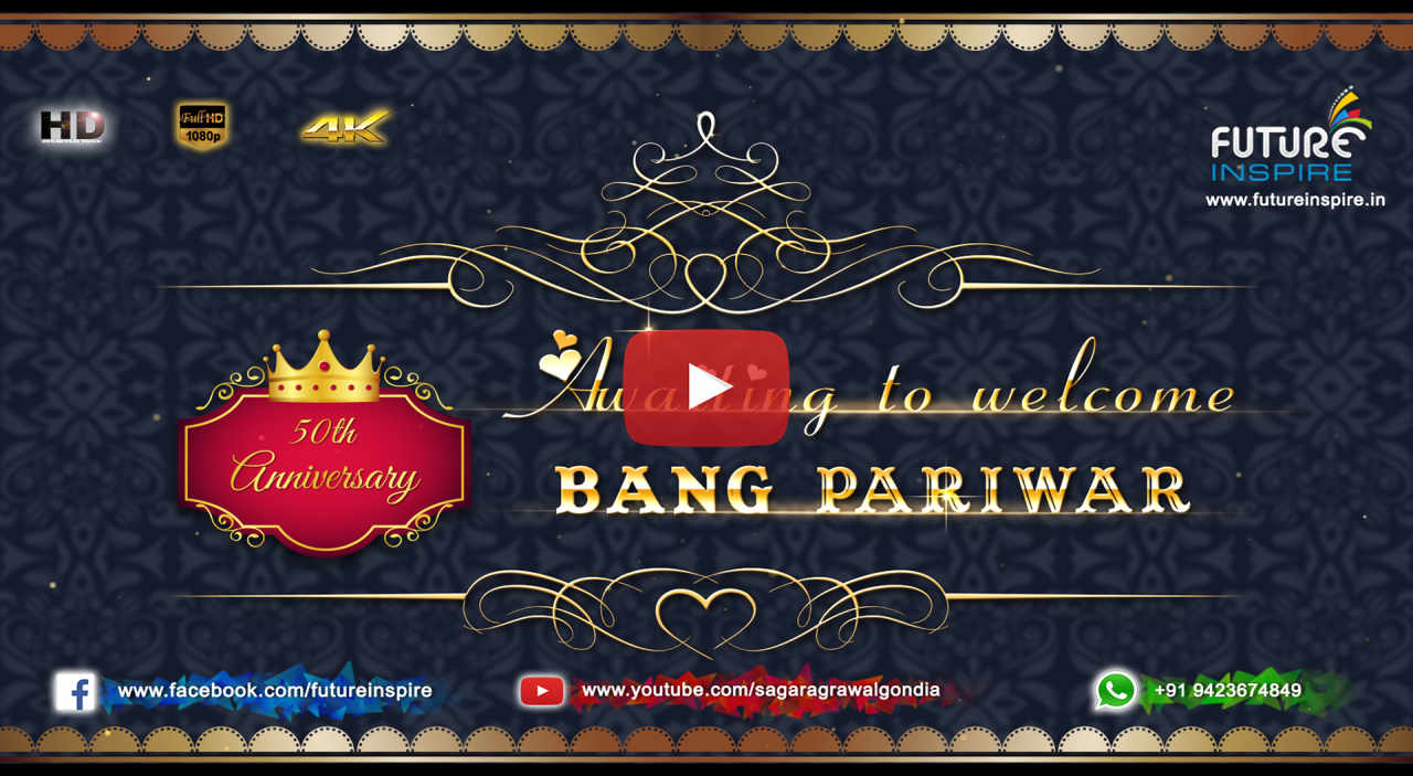 Future inspire commercial and promotional video advertisement ramesh and sharda bang 50th wedding anniversary royal invitation video shagun 4100 upto 2 mins or shagun 5100 upto 3 mins stopboris Images