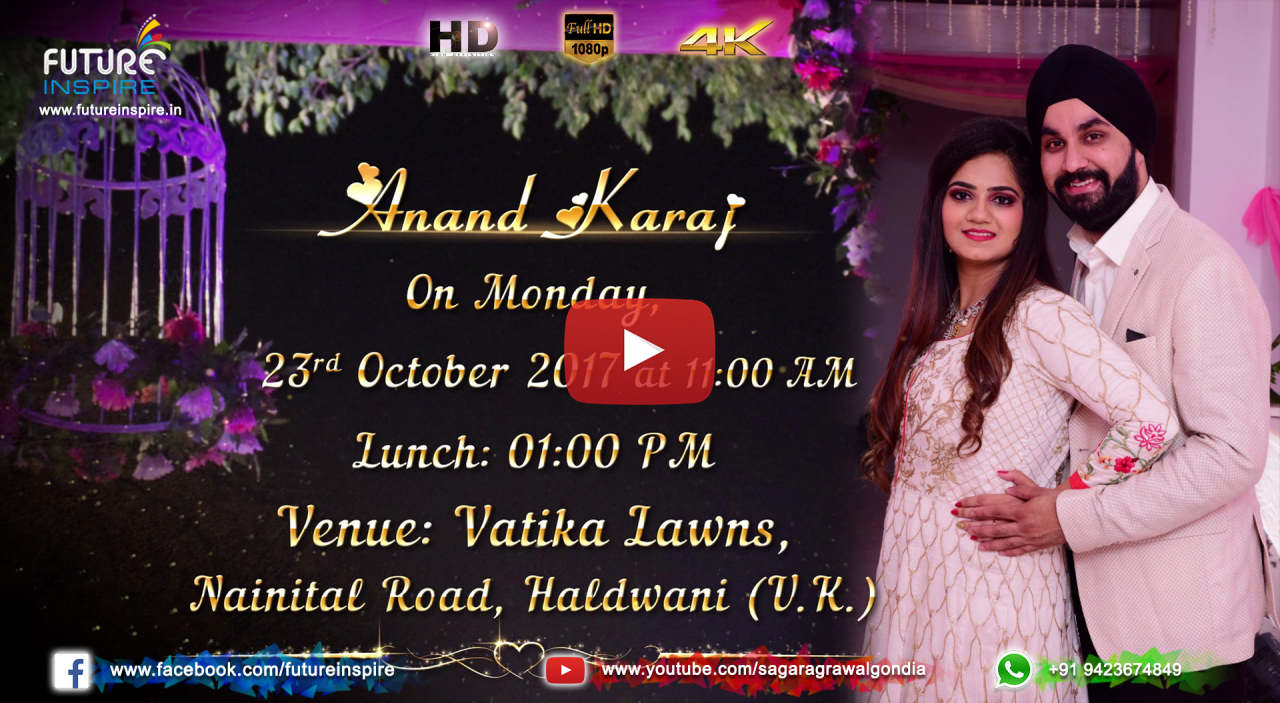Future inspire commercial and promotional video advertisement harleen weds gurpreet sikh wedding invitation video shagun 5100 4100 only upto 2 mins or shagun 6100 5100 only upto 3 mins stopboris Choice Image